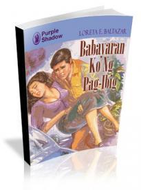 Babayaran Ko Ng Pagibig by Loreta E. Baltazar