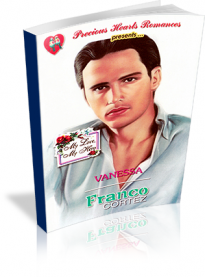 My Love, My Hero: Franco Cortez