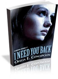 Forever Series Part 17: I Need You Back