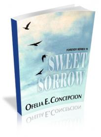 Forever Series Part 19: Sweet Sorrow