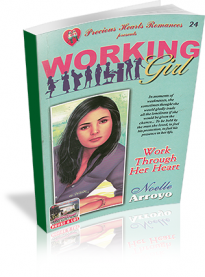 Working Girl: Work Through Her Heart