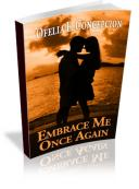 Forever Series Part 06: Embrace Me Once Again