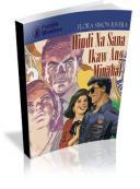 Hindi Na Sana Ikaw Ang Minahal