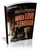 Forever Series Part 08: When Love Is Not Enough