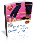 Dumb Ways To Love