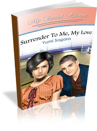 Surrender To Me, My Love