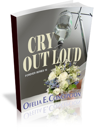 Forever Series Part 16: Cry Out Loud
