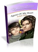 Agent Of My Heart