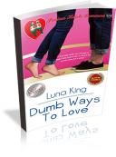 Dumb Ways To Love