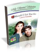 Should I Let You Go?